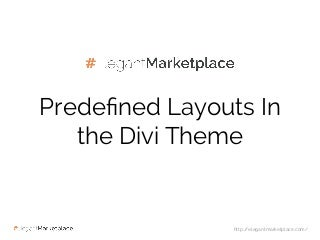 Predefined Layouts in the Divi Theme