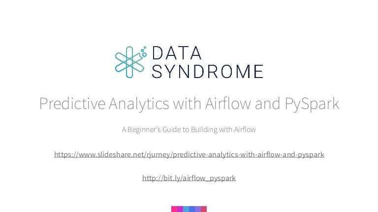 Predictive Analytics with Airflow and PySpark