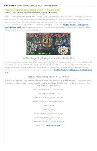 Prediksi Keluaran Togel Sgp 14 Maret 2019 - KODEKERAMAT