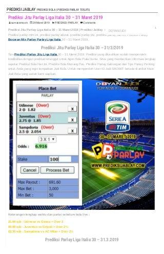 Prediksi Jitu Parlay Liga Italia 30 - 31 Maret 2019 - PREDIKSIJABLAY
