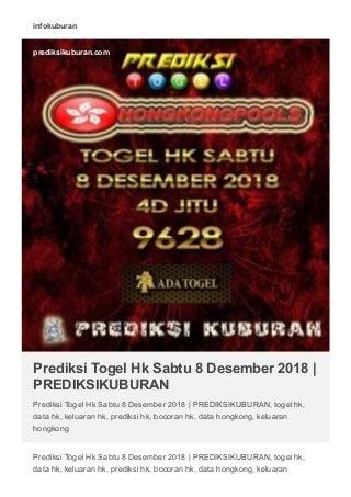 Prediksi Togel Hk Sabtu 8 Desember 2018 - PREDIKSIKUBURAN