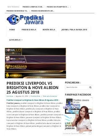 Prediksi liverpool vs brighton & hove albion 25 agustus 2018