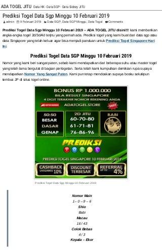 Prediksi Togel Data Sgp Minggu 10 Februari 2019