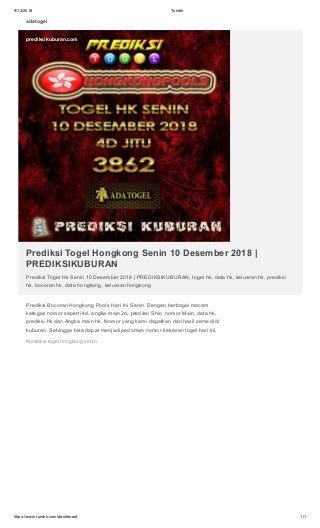 Prediksi Togel Hongkong Senin 10 Desember 2018 - PREDIKSIKUBURAN
