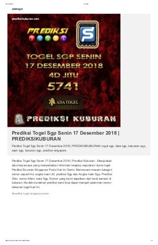 Prediksi Togel Sgp Senin 17 Desember 2018 - PREDIKSIKUBURAN