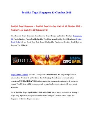 Prediksi togel singapore 13 oktober 2018