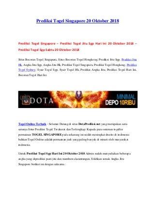 Prediksi togel singapore 20 oktober 2018