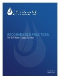 Recommended Practices for Pre-Drill Water Supply Surveys in Shale Gas Drilling