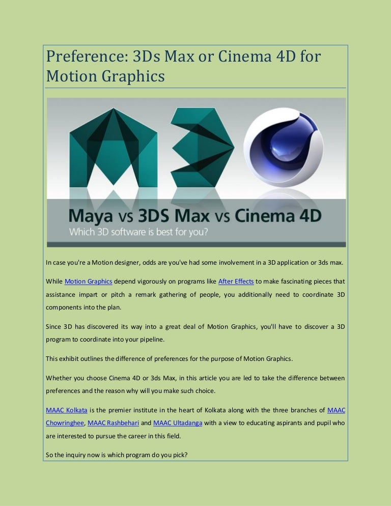 Preference 3ds Max Or Cinema 4d For Motion Graphics