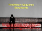 Preliminary sequence storyboards