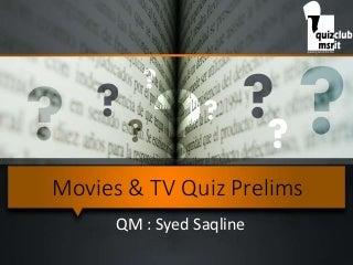 Movies & TV Quiz Prelims 2016, MSRIT