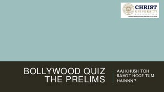 BOLLYWOOD QUIZ PRELIMS with ANSWERS 2017