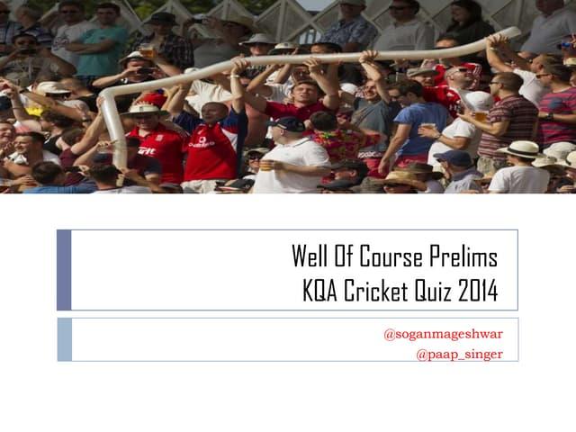 KQA Cricket Quiz Prelims 2014