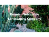 Premier Noblesville Landscaping Company