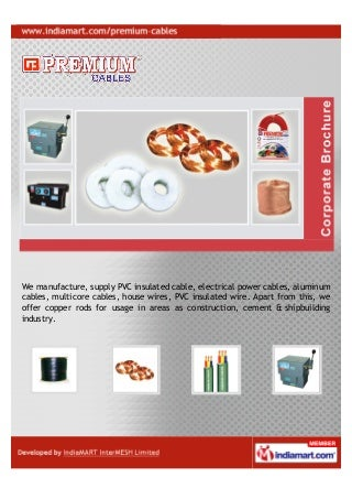 Premium Cables & Conductors, Jaipur, Non Ferrous Metal