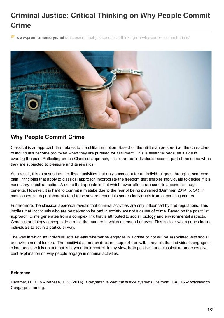 premiumessays net criminal justice critical thinking on why people co