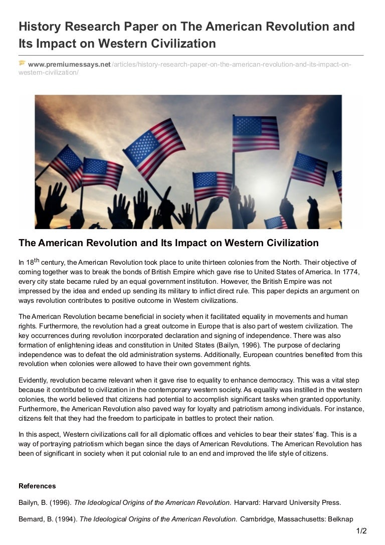 american revolutionary war research paper The french and indian war comes to an end in 1763 britain has defeated france in north america, but the victory comes with a price parliament is left with a huge debt to pay, and the prime minister decides to share this burden with the colonies.