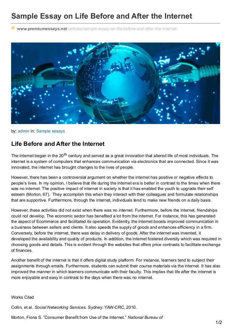 premiumessays net sample essay on life before and after the internet