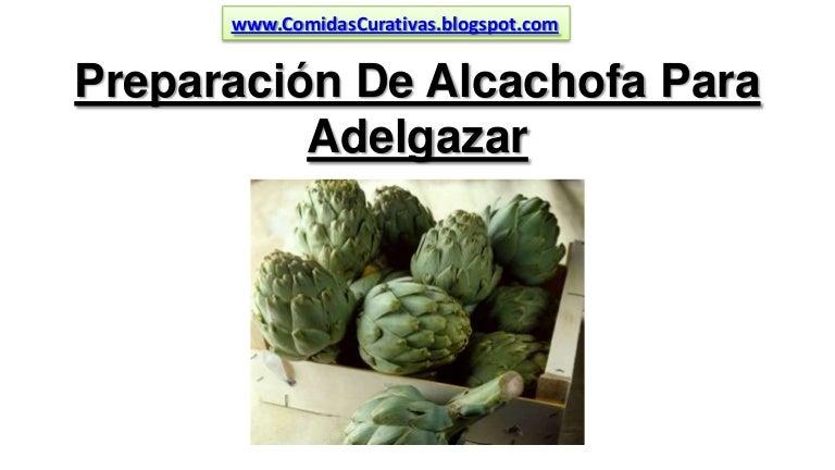Como preparar la alcachofa natural para bajar de peso