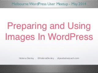 Preparing and Using Images in WordPress
