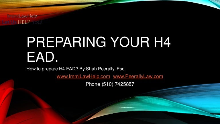 Preparing your h4 ead application