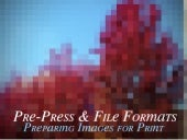 Prepress and File Formats: Preparing Images for Print