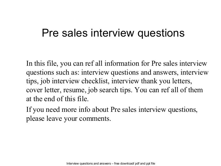 Presalesinterviewquestions-140613052248-Phpapp01-Thumbnail-4.Jpg?Cb=1402637018