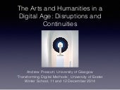 The Arts and Humanities in a Digital Age: Disruptions and Continuities
