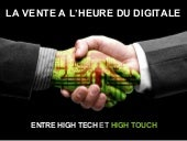 La vente à l'heure du digital. Entre high-tech et high-touch.