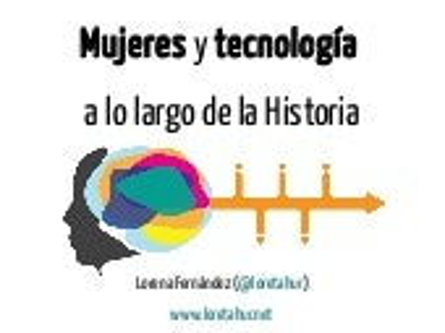 Mujeres y tecnología a lo largo de la Historia