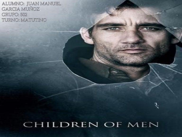 Resumen De La Pelicula Childrens Of Men