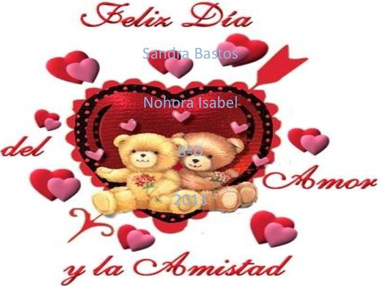 Dia Del Amor Y La Amistad 2013