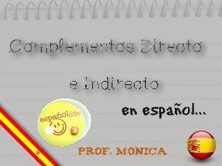 Los complementos directo e indirecto en español