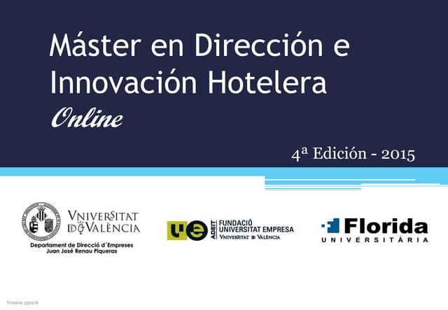 Presentación Máster en Dirección e Innovación Hotelera Online - 2015