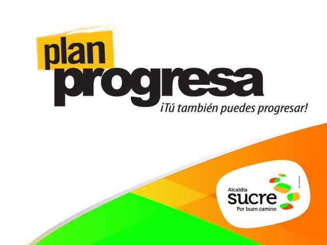 Plan Progresa-Educativo: Superarte y Equípate y edúcate.