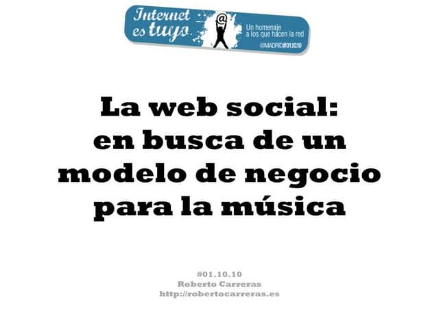 La web social: en busca de un modelo de negocio para la música