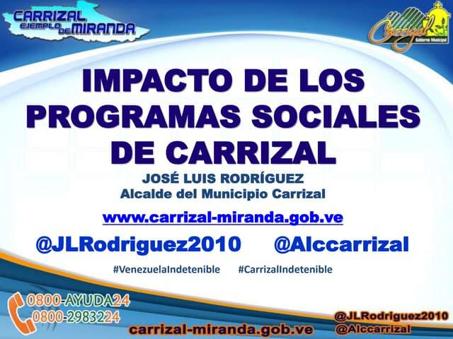 El impacto de los programas sociales de Carrizal.