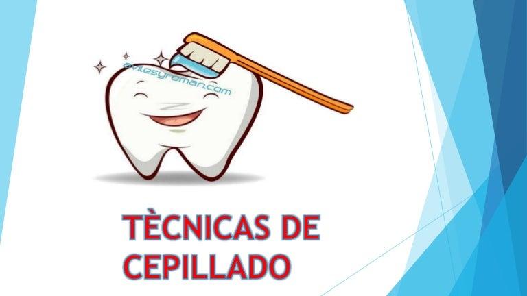 T cnicas de cepillado dental for Tecnicas gastronomicas pdf