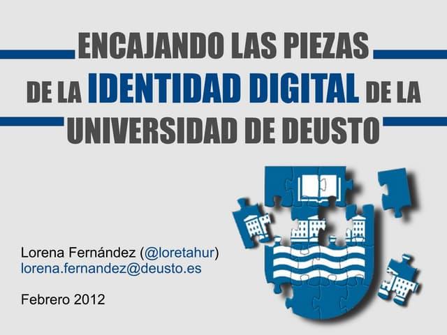 Encajando las piezas de la identidad digital de la Universidad de Deusto