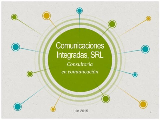 Comunicaciones Integradas, SRL., asesores en comunicación