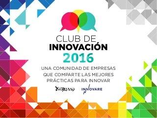 Agenda Club de la Innovación Colombia 2016