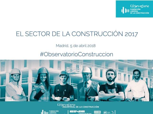 Informe sobre el Sector de la Construcción en España en 2017