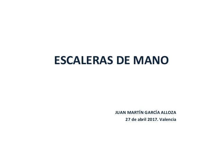 García Alloza, Juan Martín: Escaleras de mano