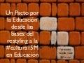 Pacto por la educación desde las bases: del restyling a la cultura 15-M en educación y formación del profesorado