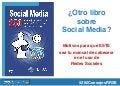 Social Media: 250 consejos prácticos para diseñar tu estrategia en las redes sociales