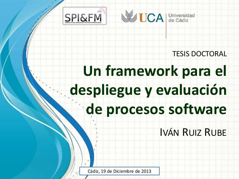 Un framework para el despliegue y evaluación de procesos software