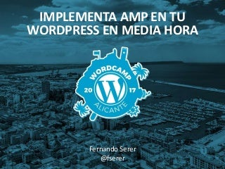 Optimiza tu WordPress para móviles en media hora con AMP