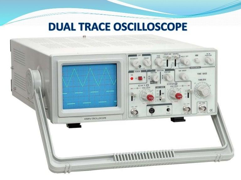 Oscilloscope Image Of B : Presentaion on dual trace oscilloscope