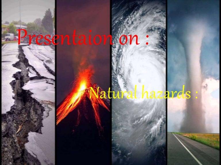 presentaion on natural hazards