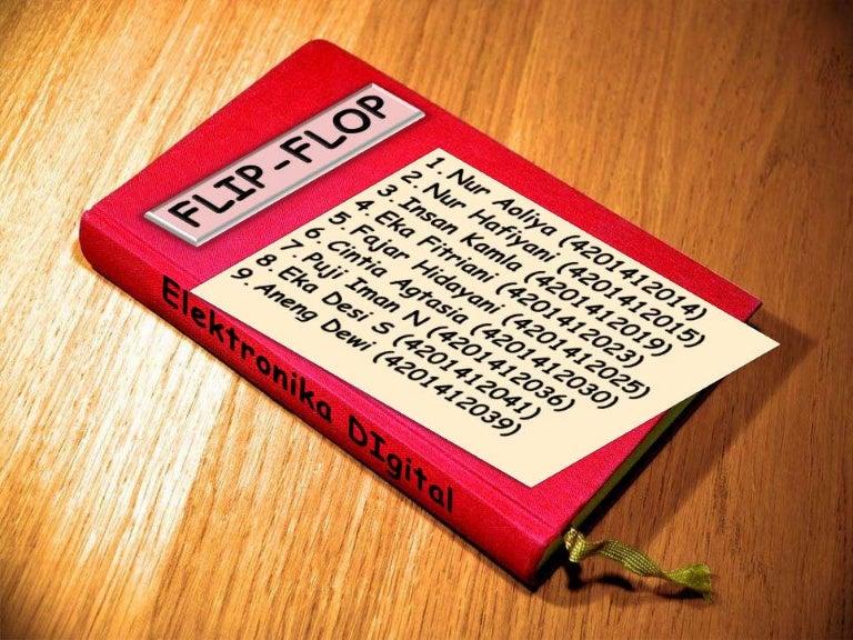 Contoh Aplikasi Flip Flop Dalam Kehidupan Sehari Hari ...